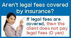 Aren't legal fees covered by insurance?